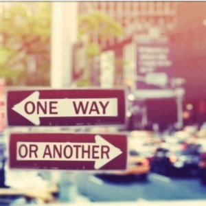 One way or another